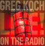 Live On The Radio - Greg Koch  & Other Bad Me