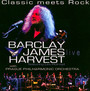 Orchestral & Live - Barclay James Harvest