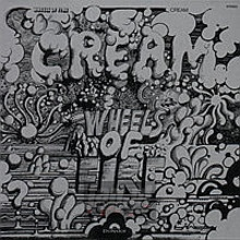 Wheels Of Fire - Cream