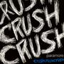 Crushcrushcrush - Paramore