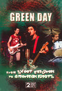 From Sweet Children To. American Idiots, Rockumentary - Green Day