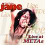 Live At Metas - Jane