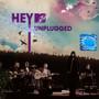 MTV Unplugged - Hey