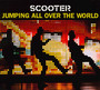Jumping All Over The World/Whatever You Want: Greatest Hits - Scooter