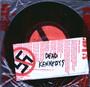 Nazi Punks Fuck Off - Dead Kennedys