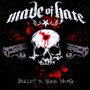 Bullet In Your Head - Made Of Hate