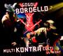 Multi Kontra Culti - Gogol Bordello