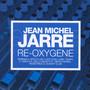 Re-Oxygene - Jean Michel Jarre