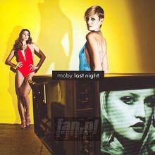 Last Night - Moby