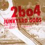 Junkyard Gods - Two Banks Of Four