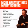More Greatest Hits - Marty Robbins