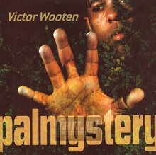 Palmystery - Victor Wooten