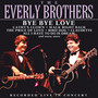 Bye Bye Love - The Everly Brothers