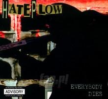 Everybody Dies - Hate Plow