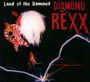Land Of The Damned - Diamond Rexx