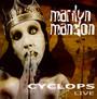 Cyclops (Live) - Marilyn Manson / The Spooky Kids