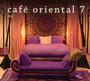 Cafe Oriental 7 - Cafe Oriental