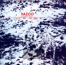 You & Me Both - Yazoo