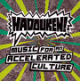 Music For An Accelerated - Hadouken