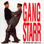 No More Mr. Nice Guy - Gang Starr