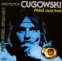Wokół Cisza Trwa - Krzysztof Cugowski