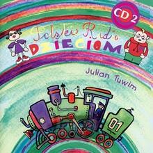 Polskie Radio Dzieciom vol.2 (Julian Tuwim) - Polskie Radio Dzieciom