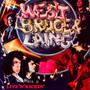 Live 'n' Kickin' - Bruce West  & Laing