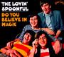Do You Believe In Magic - The Lovin' Spoonful