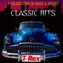 Classic Hits - T.Rex
