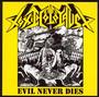 Evil Never Dies - Toxic Holocaust