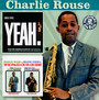 Yeah!/We Paid Our Dues! - Charlie Rouse
