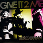 Give It 2 Me - Madonna