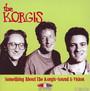 Something About The - Korgis