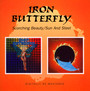Scorching Beauty/Sun & Steel - Iron Butterfly