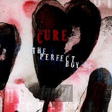 Perfect Boy - The Cure