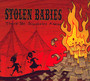 There Be Squabbles Ahead - Stolen Babies