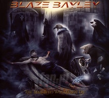 The Man Who Would Not Die - Blaze Bayley
