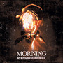 Moments Of Truth - Morning
