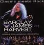 Classic Meets Rock - Barclay James Harvest