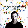 1983-2008 Disco Modernism - Fred Ventura