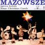 Śpiewa Kolędy - Mazowsze
