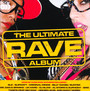 The Ultimate Rave Album - Decadence