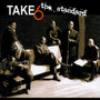 Standard - Take 6