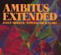Ambitus Extended - Józef Skrzek / Tomasz Szukalski