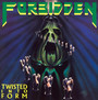 Twisted Into Form - Forbidden