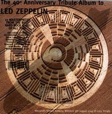 40th Anniversary Tribute Album To Led Zeppelin - Tribute to Led Zeppelin