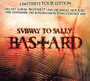 Bastard / Auf Kiel - Subway To Sally