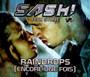 Raindrops-Encore Une Fois - Sash! feat.Stunt