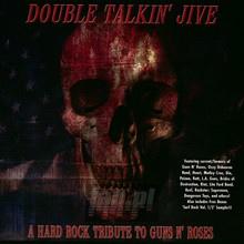 Double Talkin Jive - Tribute to Guns n' Roses