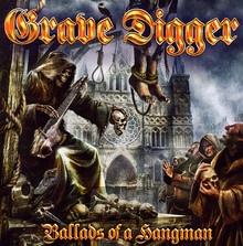 Ballads Of A Hangman - Grave Digger